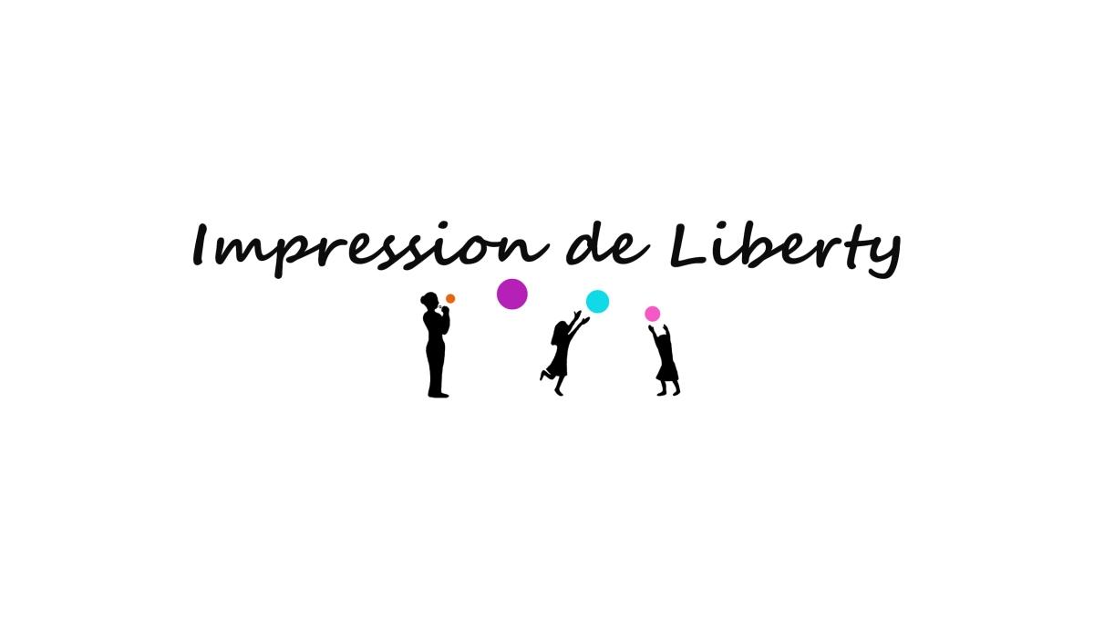 Ouverture de la chaîne YouTube Impression de Liberty